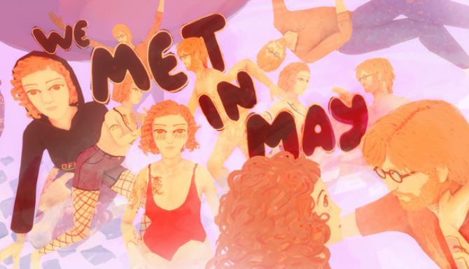 We Met in May Free Download