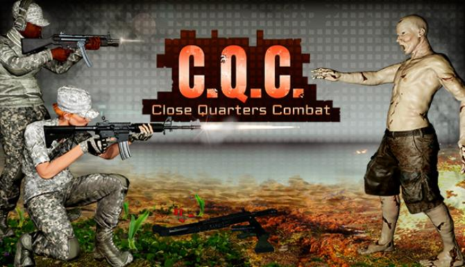 C.Q.C. - Close Quarters Combat Free Download