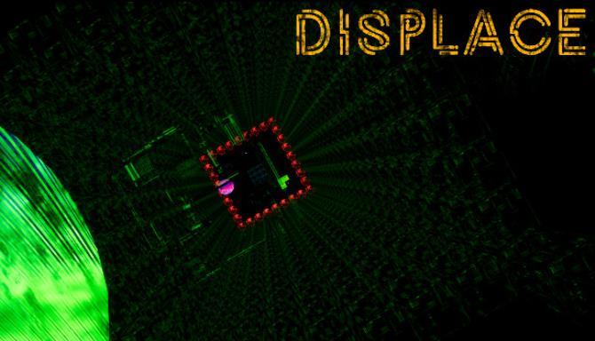 Displace Free Download