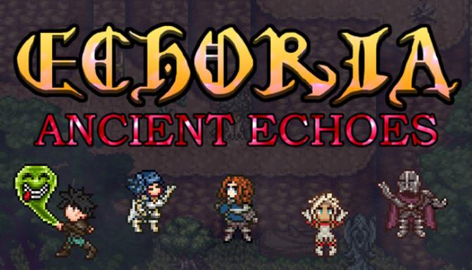 ECHORIA: Ancient Echoes Free Download
