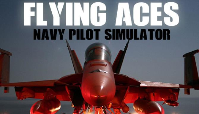 Flying Aces - Navy Pilot Simulator Free Download