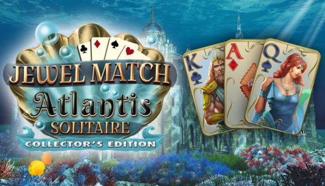 Jewel Match Atlantis Solitaire – Collector's Edition free download