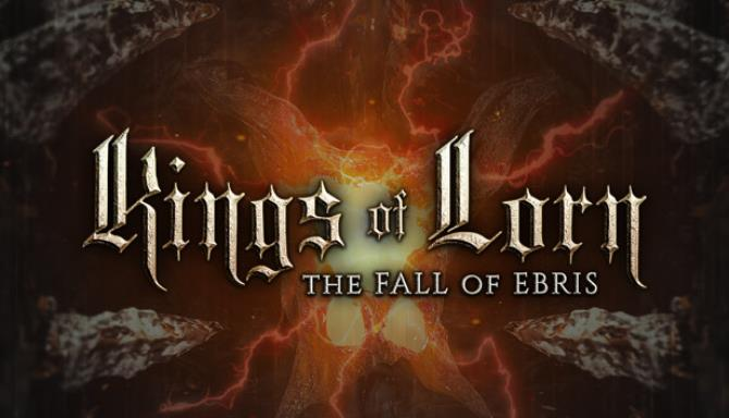 Kings of Lorn: The Fall of Ebris Free Download