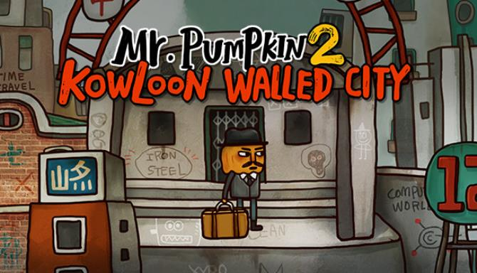 Mr. Pumpkin 2: Kowloon walled city Free Download