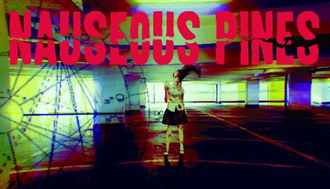 Nauseous Pines Free Download