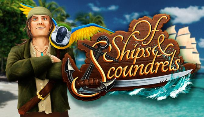 Of Ships & Scoundrels Free Download