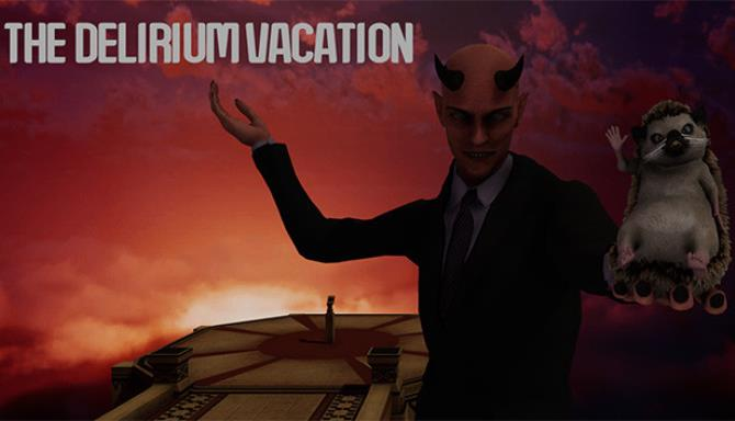 The Delirium Vacation Free Download