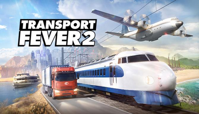 Transport Fever 2 (Beta) Free Download