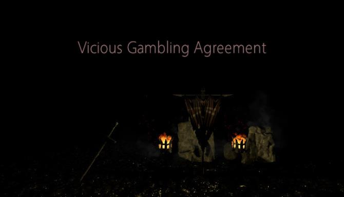 Vicious Gambling Agreement Free Download