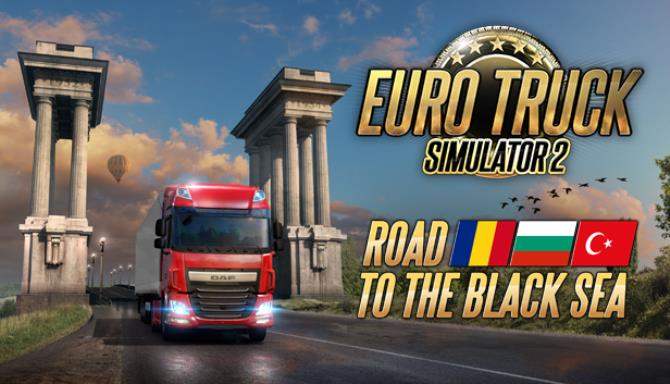 Euro Truck Simulator 2 – Road to the Black Sea Free Download