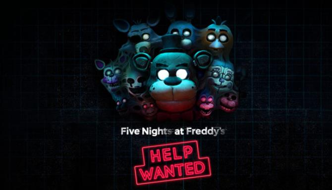 FIVE NIGHTS AT FREDDY'S: HELP WANTED Free Download
