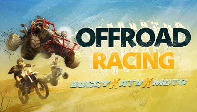 Offroad Racing - Buggy X ATV X Moto Free Download