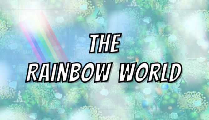 The Rainbow World Free Download