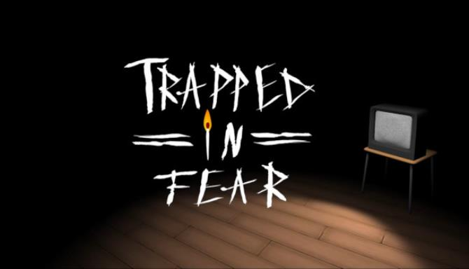 Trapped in Fear Free Download