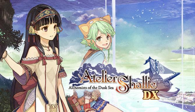 Atelier Shallie: Alchemists of the Dusk Sea DX Free Download