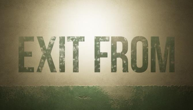 Exit From Free Download