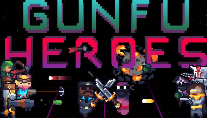 GunFu Heroes Free Download