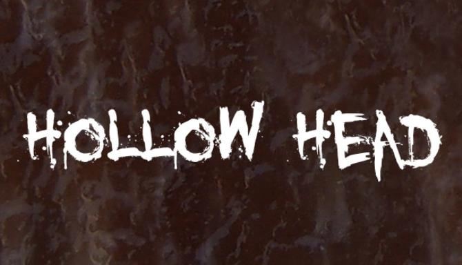Hollow Head: Director's Cut Free Download
