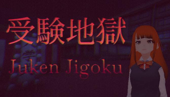 Juken Jigoku | �験地� Free Download