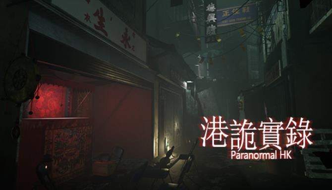 港詭實錄ParanormalHK Free Download
