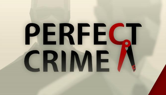 Perfect Crime Free Download