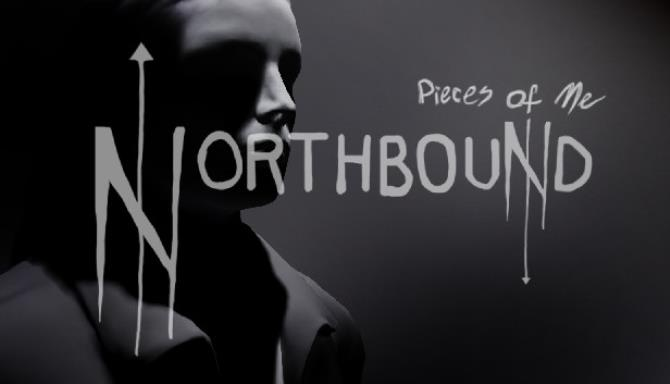Pieces of Me: Northbound free download