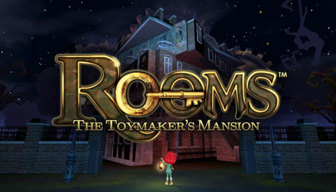 ROOMS: The Toymaker's Mansion free download