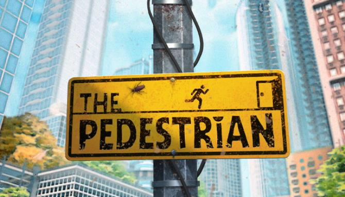 The Pedestrian Free Download