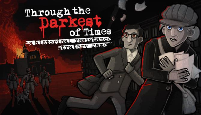 Through the Darkest of Times Free Download