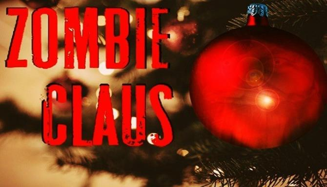 Zombie Claus Free Download