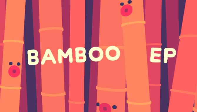 Bamboo EP Free Download
