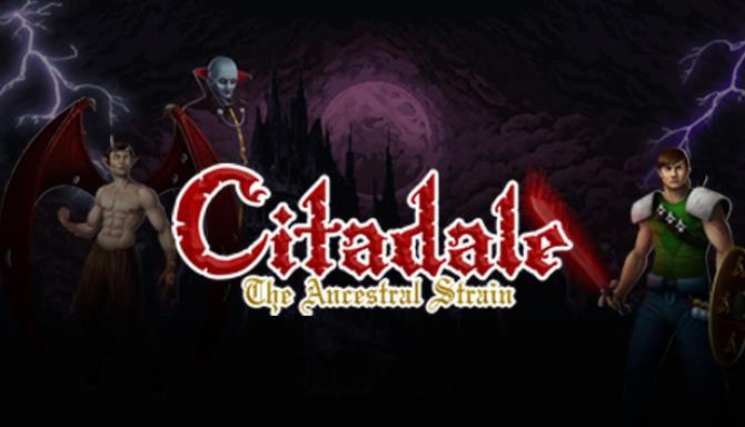 Citadale - The Ancestral Strain Free Download