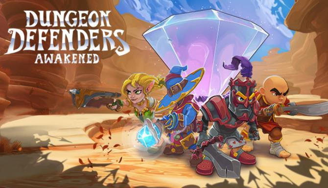 Dungeon Defenders: Awakened free download