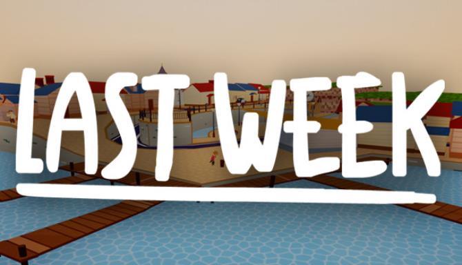 Last Week Free Download