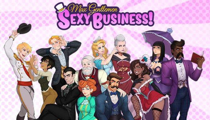 Max Gentlemen Sexy Business! Free Download
