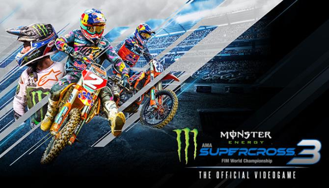 Monster Energy Supercross - The Official Videogame 3 Free Download