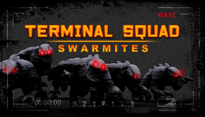 Terminal squad: Swarmites Free Download