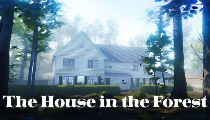 The House in the Forest Free Download