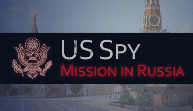 US Spy: Mission in Russia Free Download