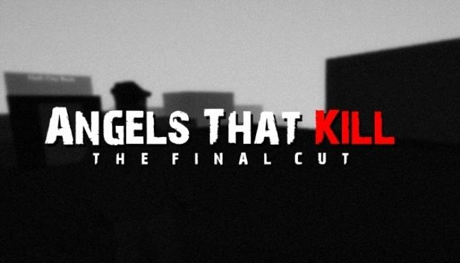 Angels That Kill - The Final Cut Free Download