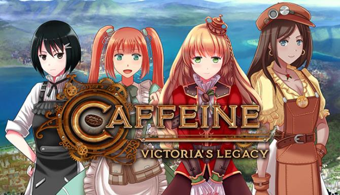 Caffeine: Victoria's Legacy Free Download