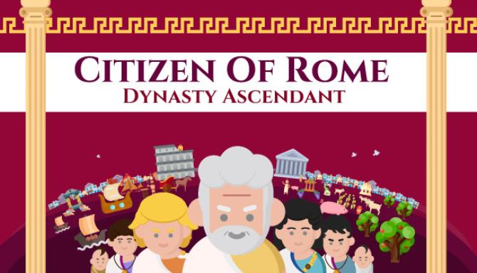Citizen of Rome - Dynasty Ascendant Free Download