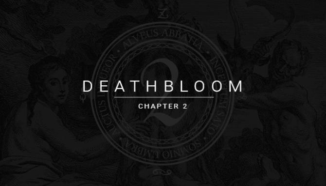Deathbloom: Chapter 2 Free Download