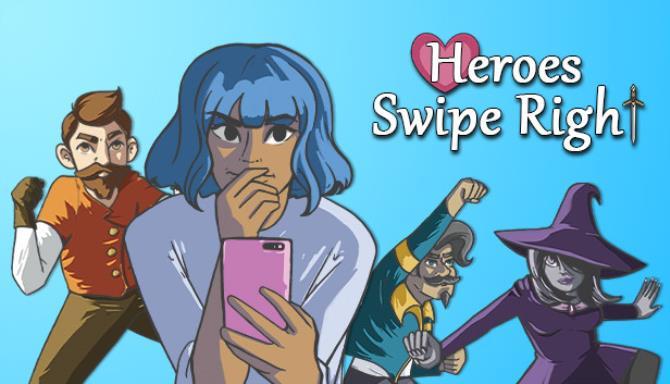 Heroes Swipe Right Free Download