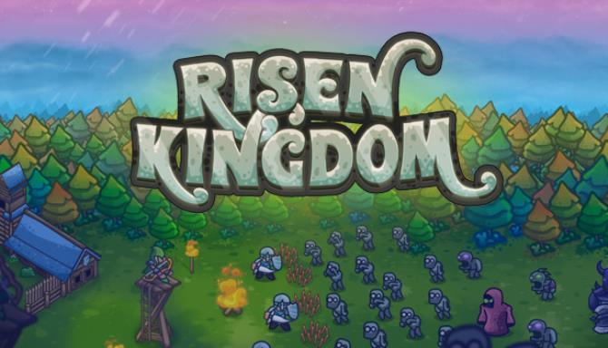 Risen Kingdom Free Download