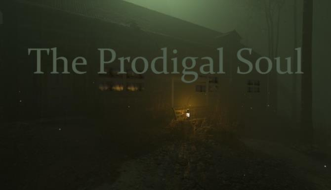 The Prodigal Soul Free Download