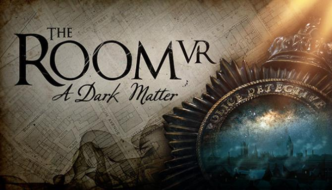 The Room VR: A Dark Matter free download