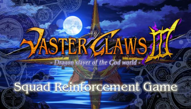 VasterClaws 3:Dragon slayer of the God world Free Download