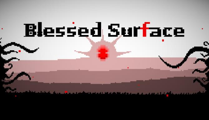 Blessed Surface Free Download