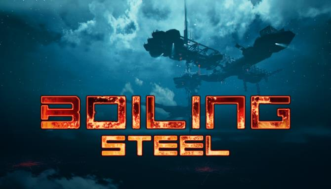 Boiling Steel Free Download
